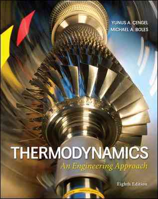 Thermodynamics By Cengel, Yunus/ Boles, Michael